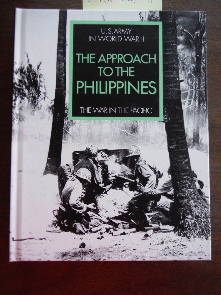 The Approach to the Philippines (U.S. Army in World War II, The War in the Pacif