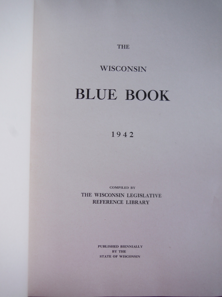 Image 1 of The Wisconsin Blue Book 1942