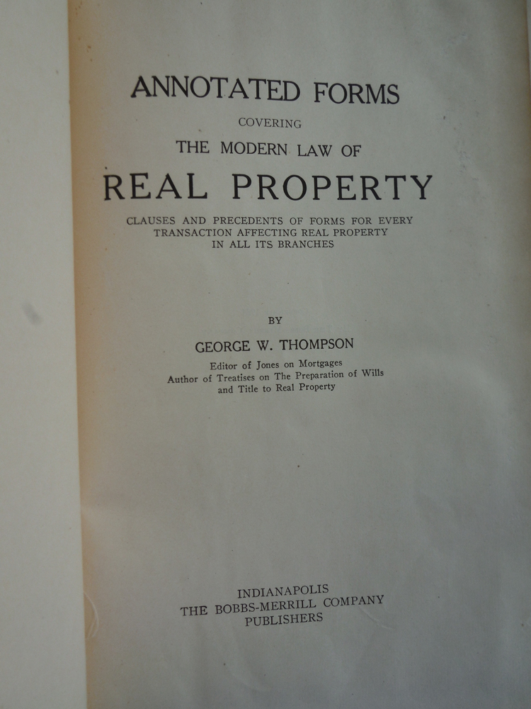 Image 1 of Annotated Forms Covering the Modern Law of Real Property Claues and Precedents o