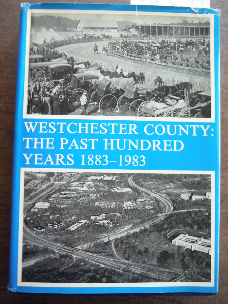 Image 0 of Westchester County: The Past Hundred Years 1883-1983