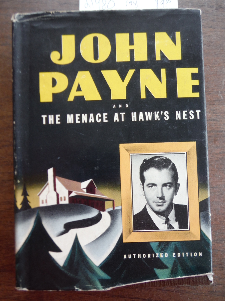 Image 0 of John Payne, Menace at Hawk's Nest