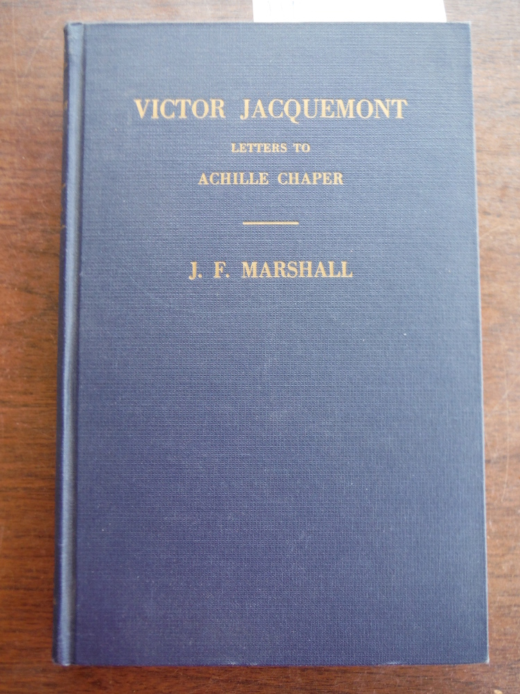 Victor Jacquemont Letters to Achille Chaper Intimate Sketches of Life Among Sten
