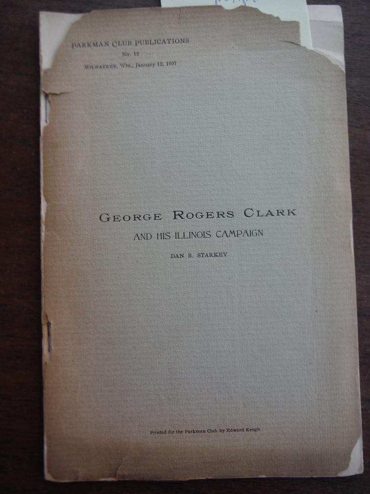 Image 0 of George Rogers Clark and his  Illinois Campaign