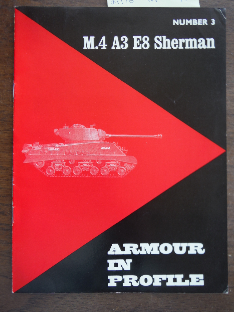 Armour in Profile No. 3: M.4 A3 E8 Sherman
