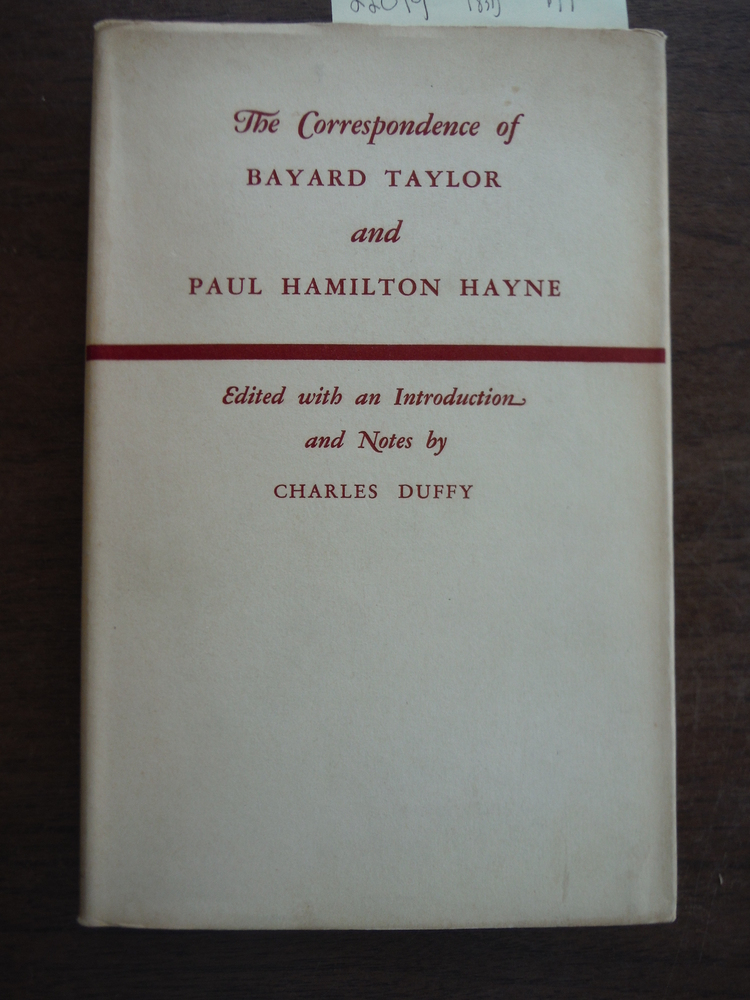 Image 0 of The Correspondence of Bayard Taylor and Paul Hamilton Hayne Edited with an Intro