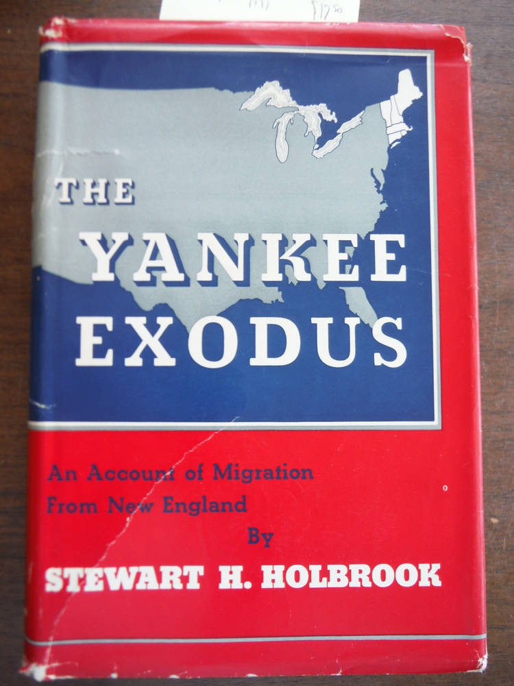 Image 0 of The Yankee Exodus; An Account of Migration from New England