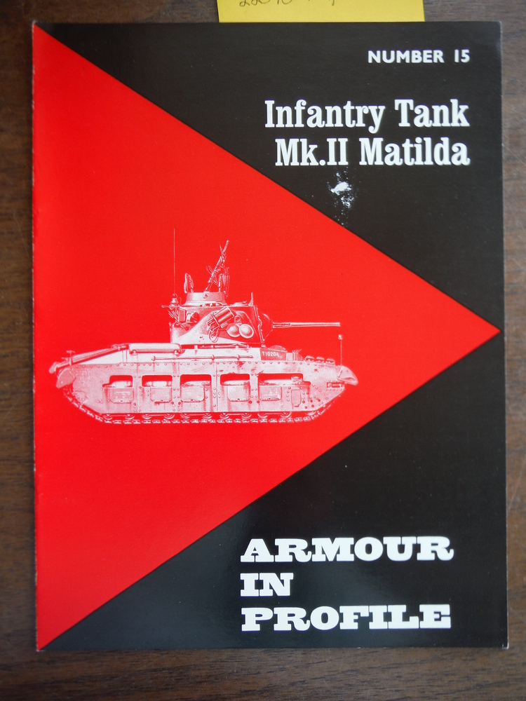 Armour in Profile No. 15: Infantry Tank Mk. II Matilda