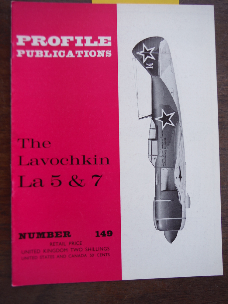 Aircraft Profile No. 149: The Lavochkin La 5 & 7