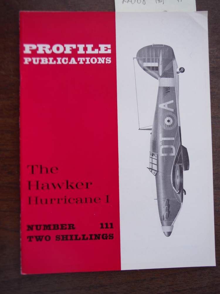 Aircraft Profile No. 111: The Hawker Hurricane I