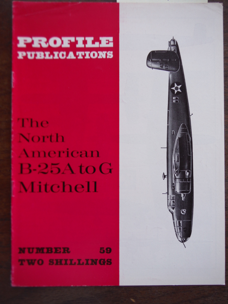 Aircraft Profile No. 59: The North American B-25A to G Mitchell