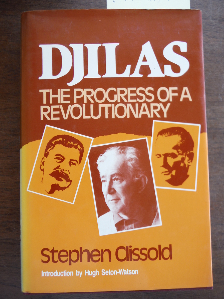 Djilas: The Progress of a Revolutionary
