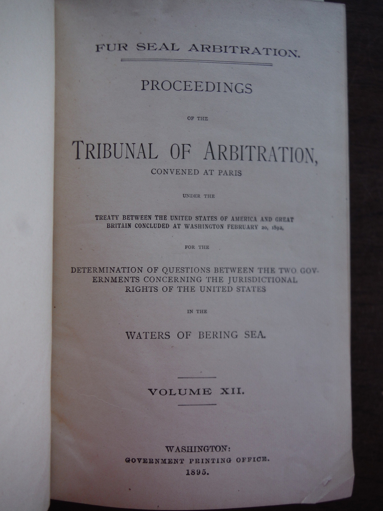 Image 1 of Fur Seal Arbitration Proceedings of the Tribunal of Arbitration  Volume XII