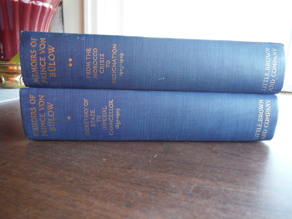 Memoirs of Prince Von Bulow: Vol. 1 From Secretary of State to Imperial Chancell