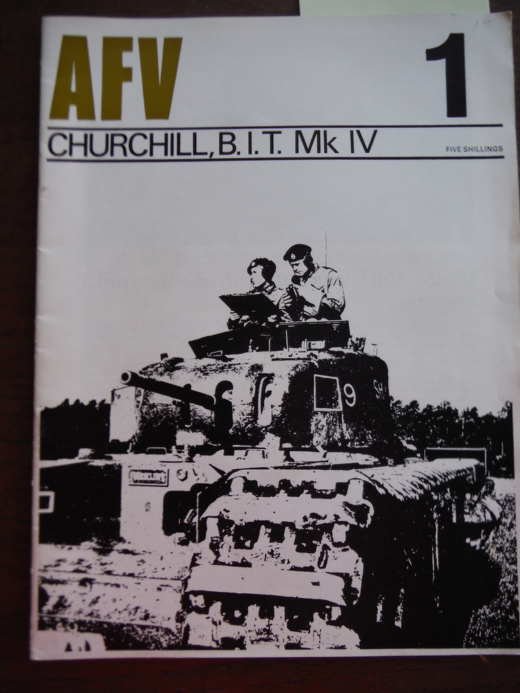 AFV Weapons Profile No. 1: Churchill, B.I.T. Mk IV