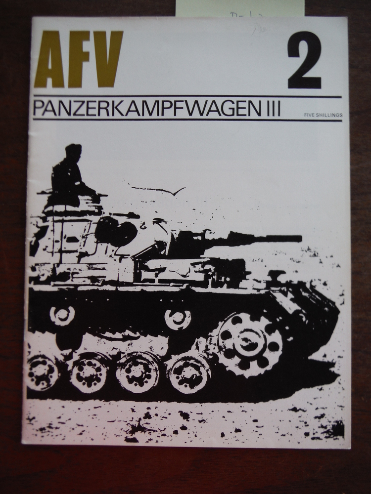 AFV Weapons Profile No. 2: Panzerkampwagen III