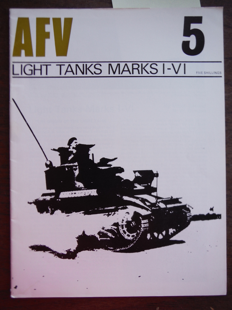 AFV Weapons Profile No. 5: Light Tanks Marks I-VI