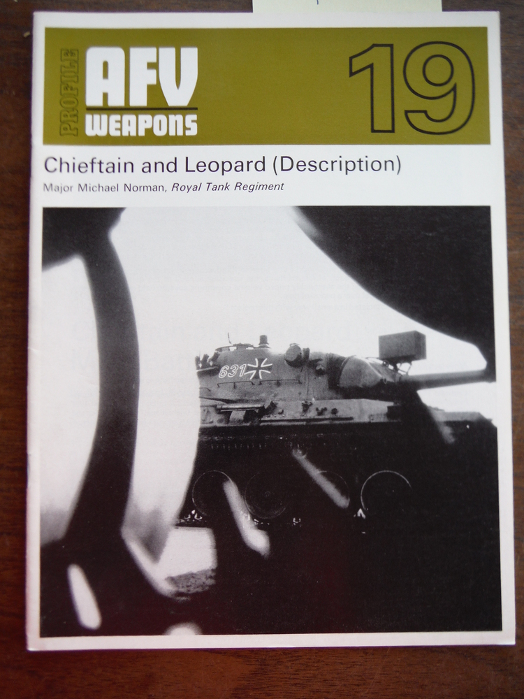 AFV Weapons Profile No. 19: Chieftain and Leopard