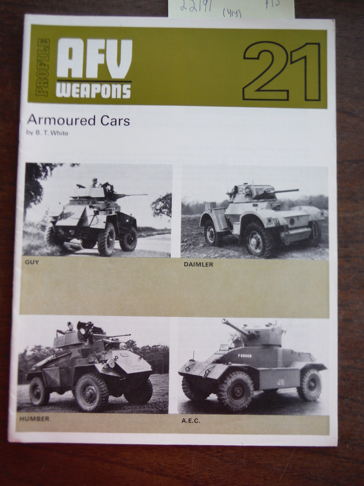AFV Weapons Profile No. 21: Armoured Cars