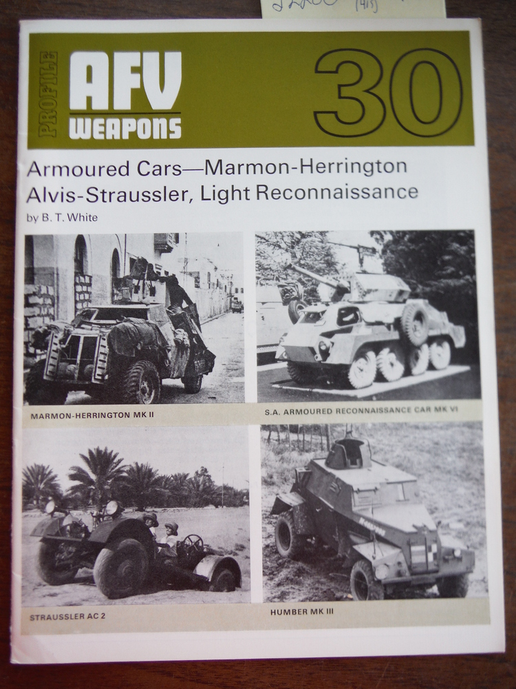 Image 0 of AFV Weapons Profile No. 30: Armoured Cars - Marmon, Herrington, Alvis-Staussler,