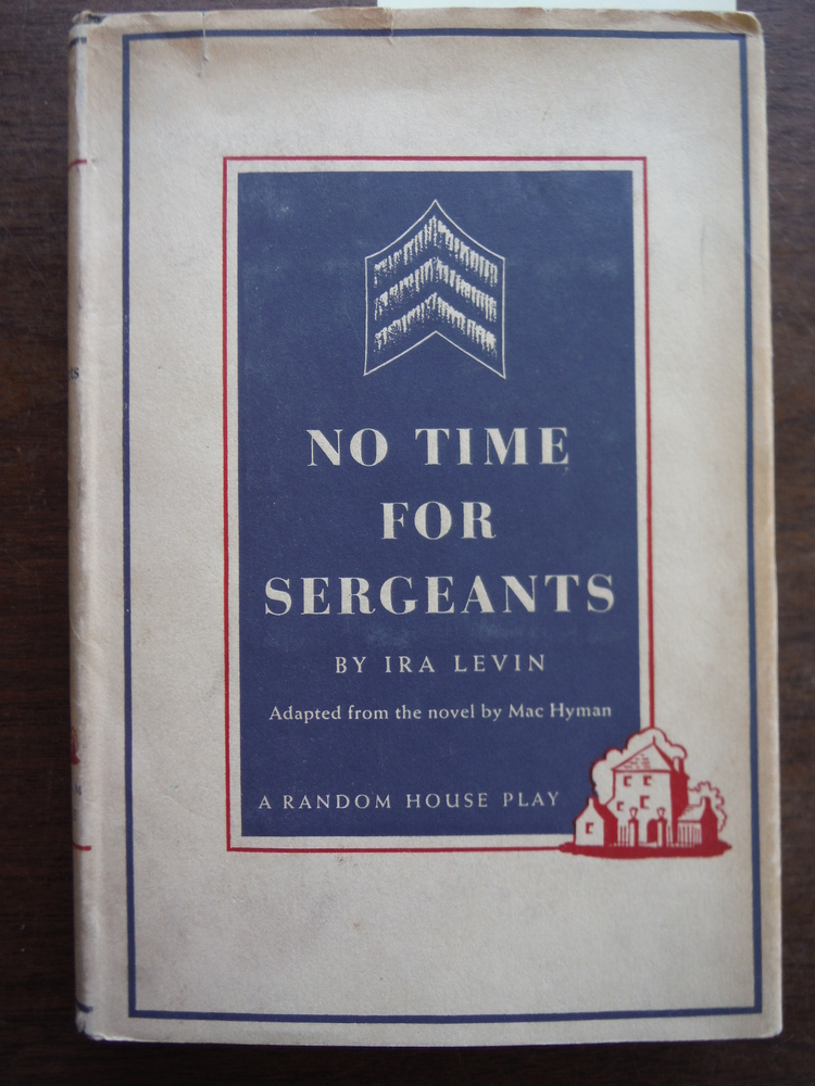 Image 0 of No Time For Sergeants (A Random House play)