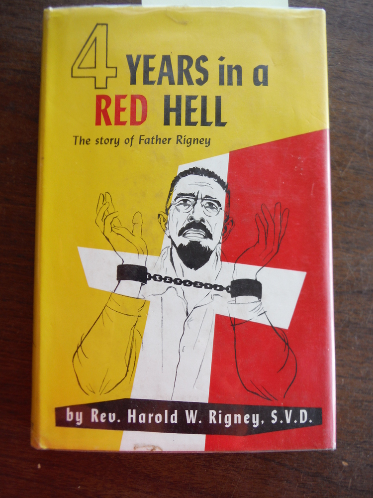 Image 0 of Four years in a Red hell;: The story of Father Rigney