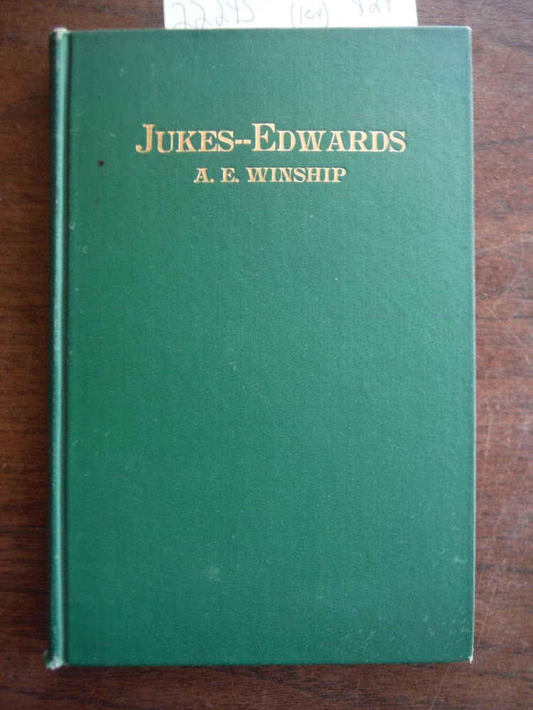 Jukes-Edwards;: A study in education and heredity,