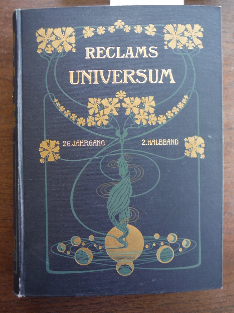 Reclams Universum: Illustrierte Wochenschrift. Gechsundzwanzigster [26] Jahrgang