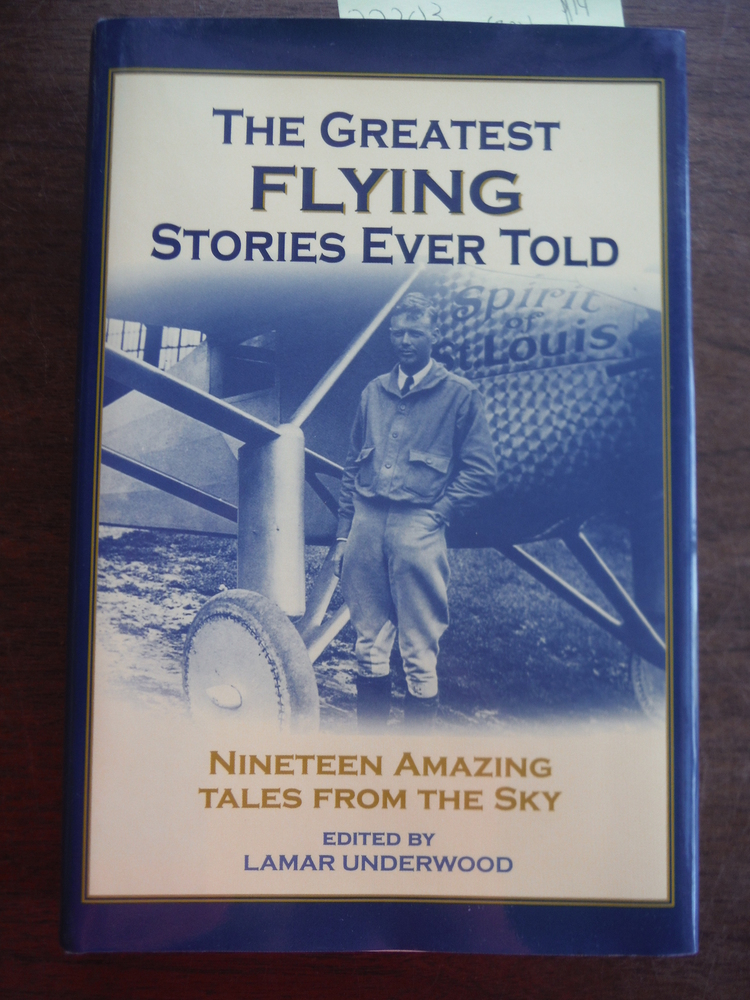 Image 0 of The Greatest Flying Stories Ever Told: Nineteen Amazing Tales from The Sky