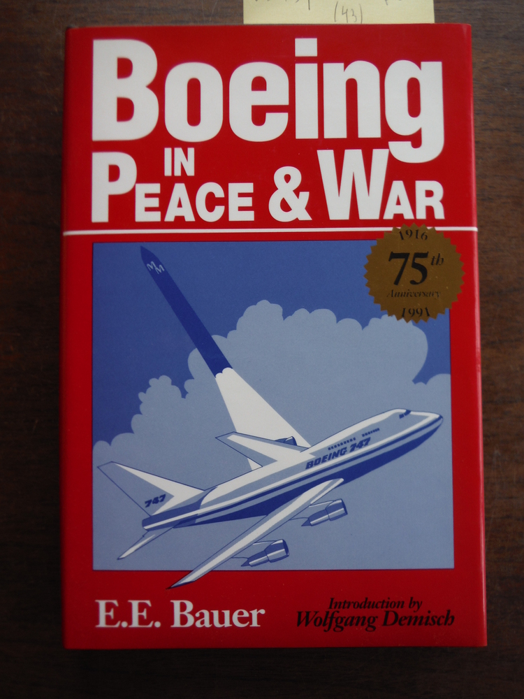 Boeing: In Peace and War