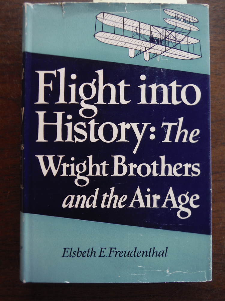 Flight into History: The Wright Brothers and the Air Age