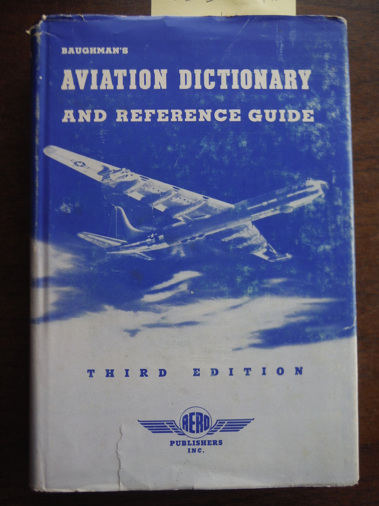 Image 0 of Baughman's Aviation Dictionary and Reference Guide