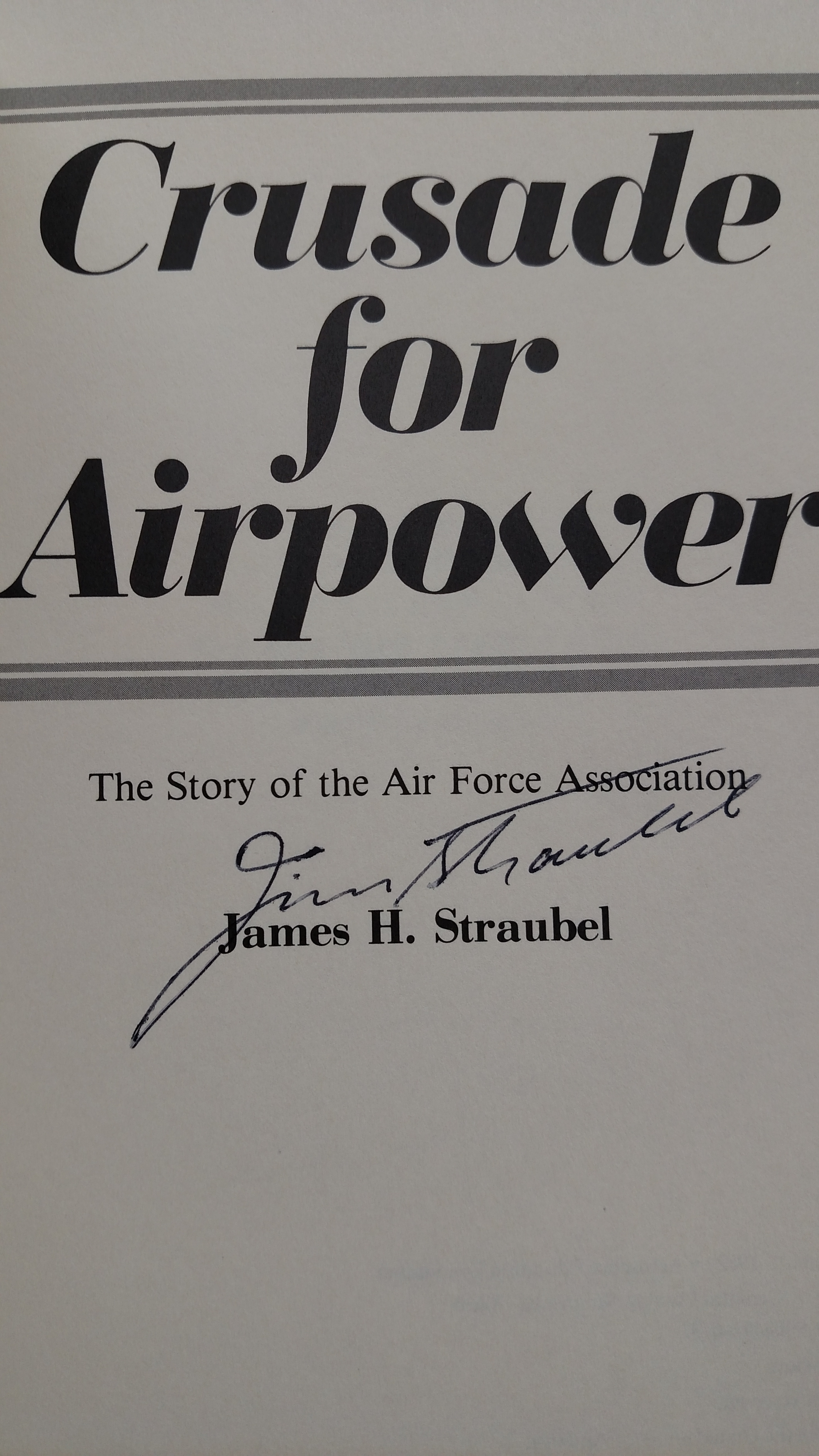 Image 1 of Crusade for Airpower: The story of the Air Force Association