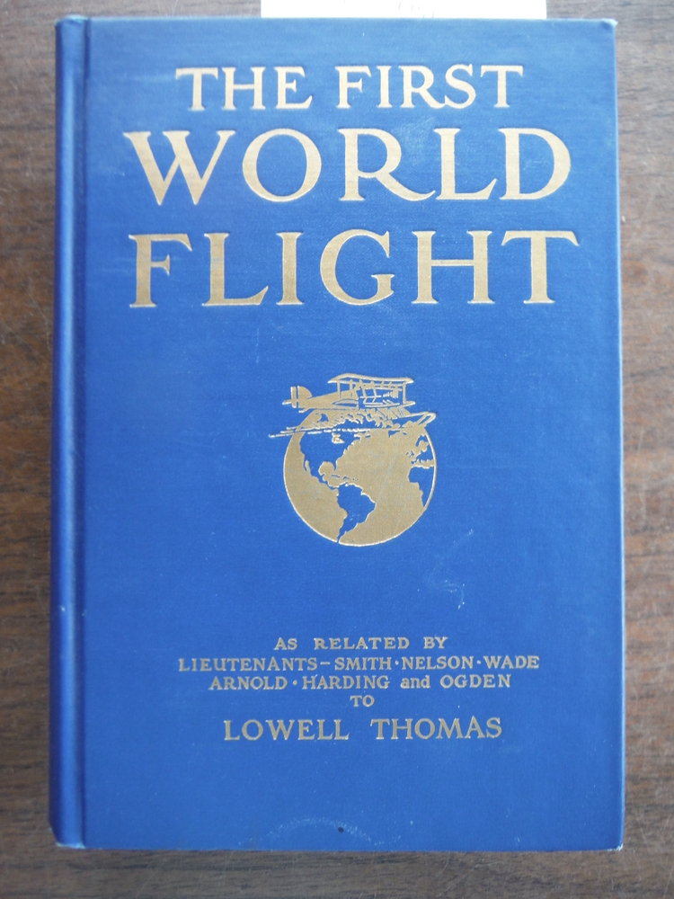 Image 0 of The first world flight: Being the personal narratives of Lowell Smith, Erik Nels