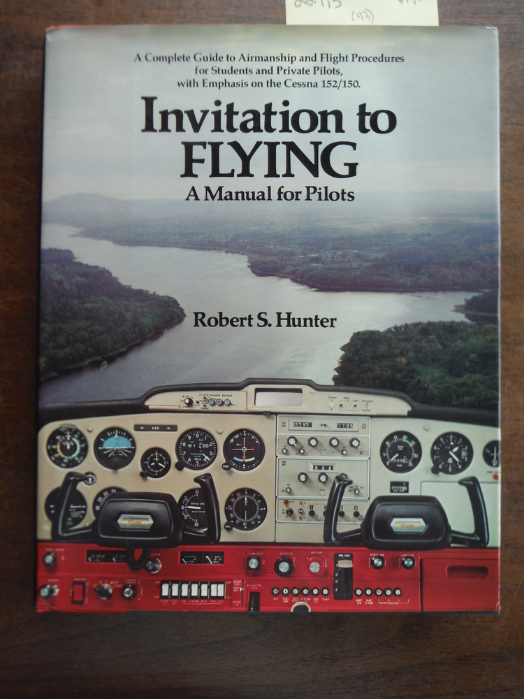 Invitation to flying: A manual for student and private pilots