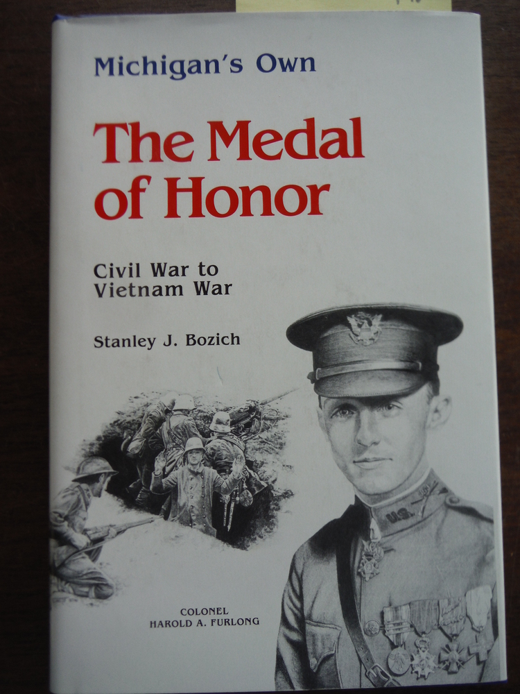 Image 0 of Michigan's own: The Medal of Honor, Civil War to Vietnam War