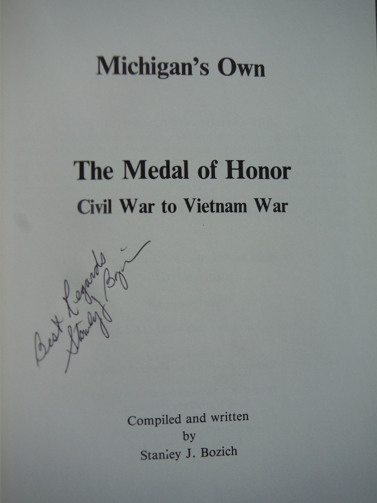 Image 1 of Michigan's own: The Medal of Honor, Civil War to Vietnam War