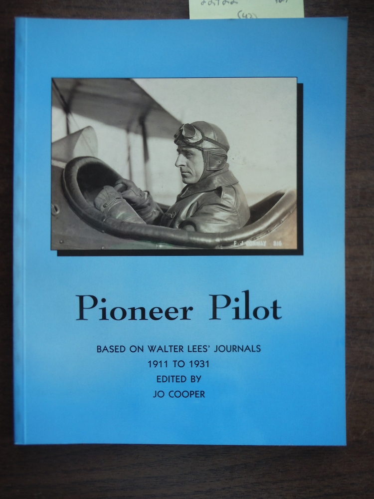 Pioneer Pilot: Based on Walter Lees' Journals