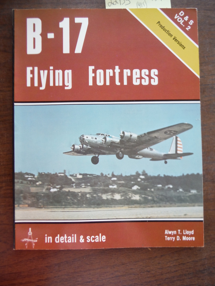 Image 0 of B-17 Flying Fortress in detail & scale, Part 1, Production Versions - D&S Vol. 2