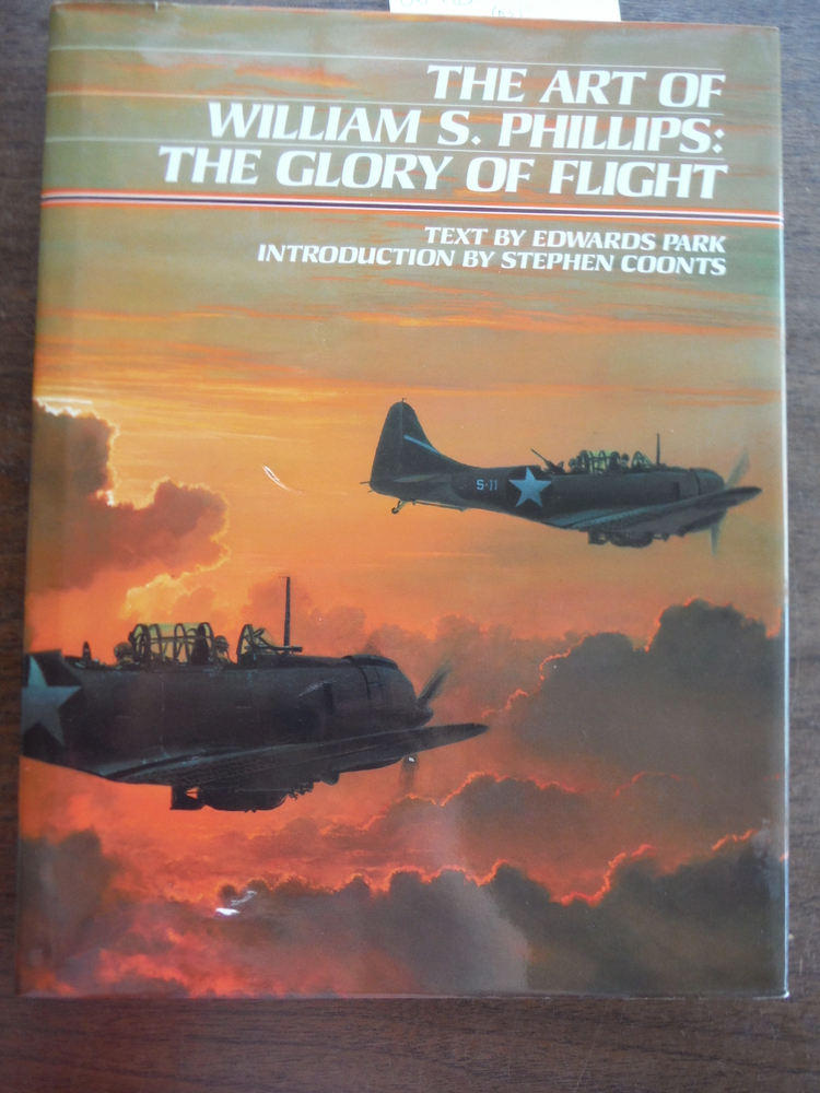 Inscribed: The Art of William S. Phillips: The Glory of Flight