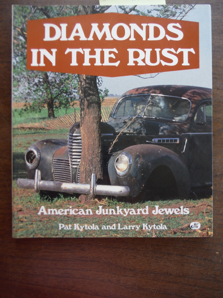 Diamonds in the Rust: American Junkyard Jewels