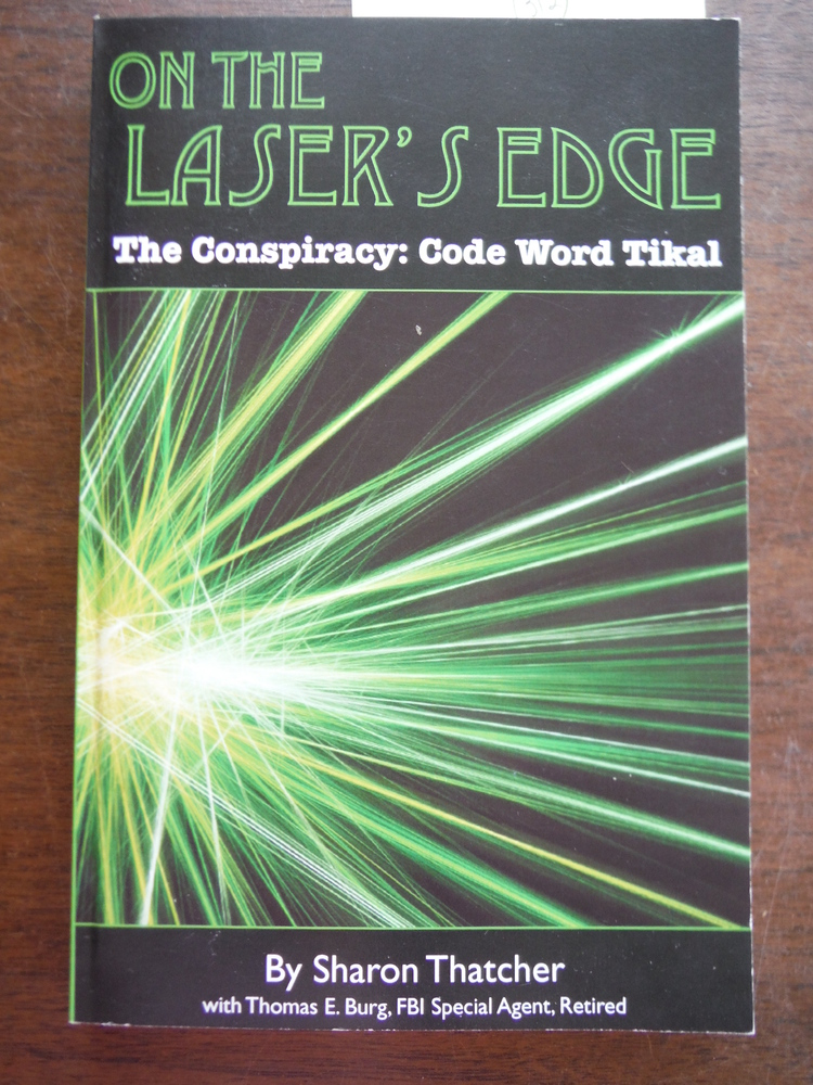 On the Laser's Edge, The Conspiracy: Code Word Tikal