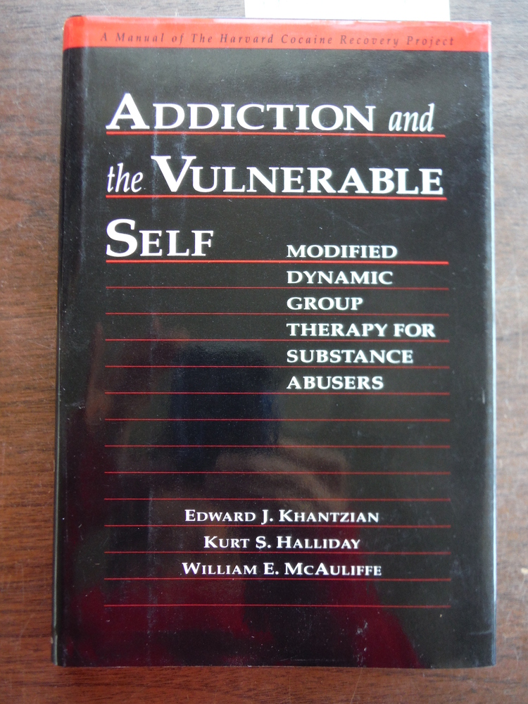 Image 0 of Addiction and the Vulnerable Self: Modified Dynamic Group Therapy for Substance