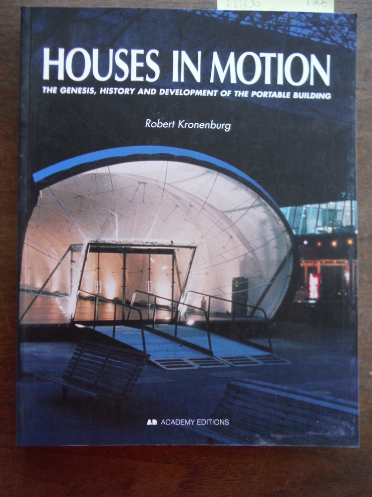 Image 0 of Houses in Motion: The Genesis, History and Development of the Portable Building