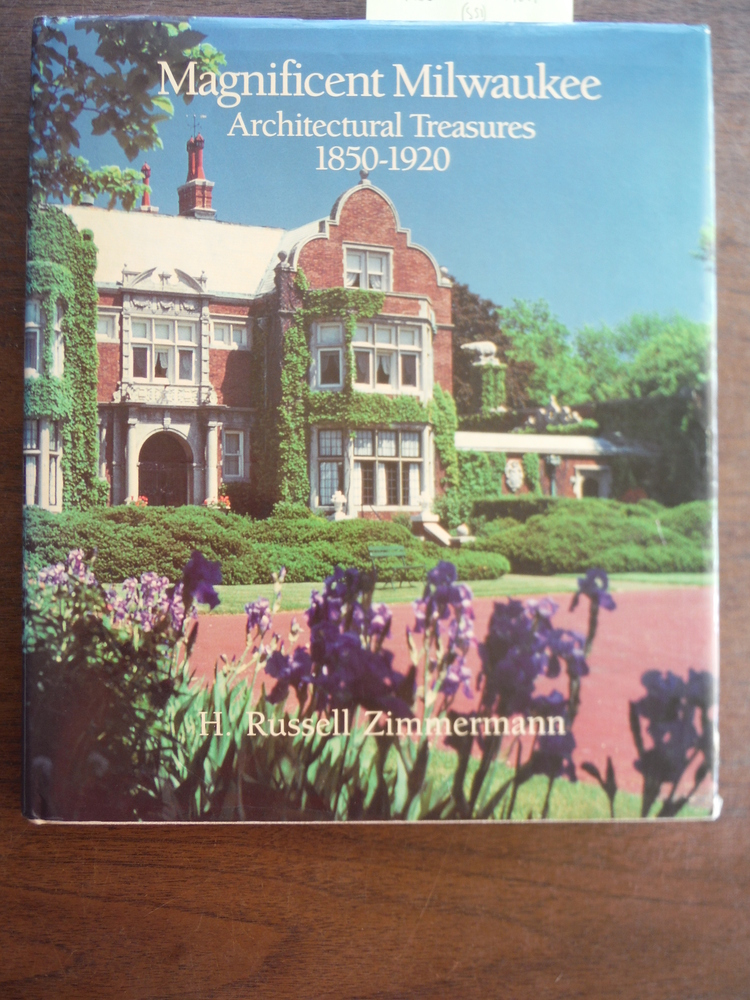 Image 0 of Magnificent Milwaukee: Architectural Treasures, 1850-1920