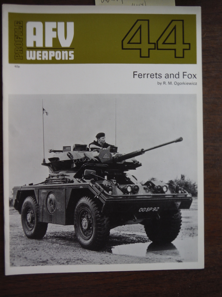 AFV Weapons Profile No. 44: Ferrets and Fox