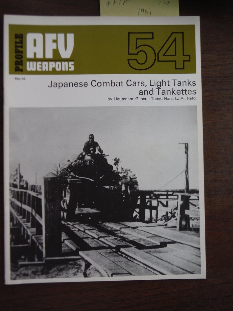 AFV Weapons Profile No. 54: Japanese Combat Cars, Light Tanks and Tankettes