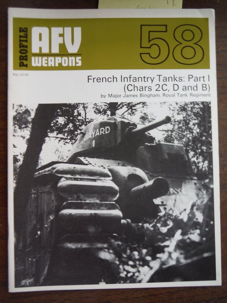 Image 0 of AFV/Weapons Profile No. 58: French Infantry Tanks, Part 1: Chars 2C, D and B