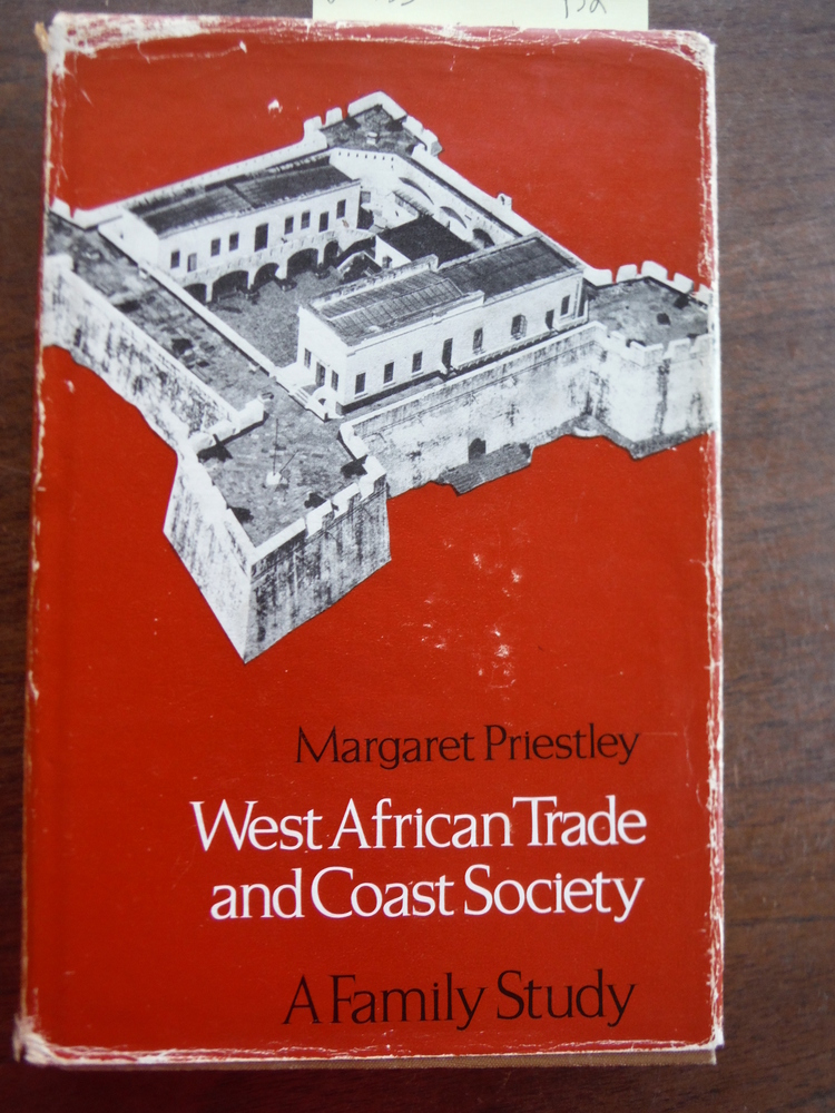 West African Trade and Coast Society: A Family Study (West African History)