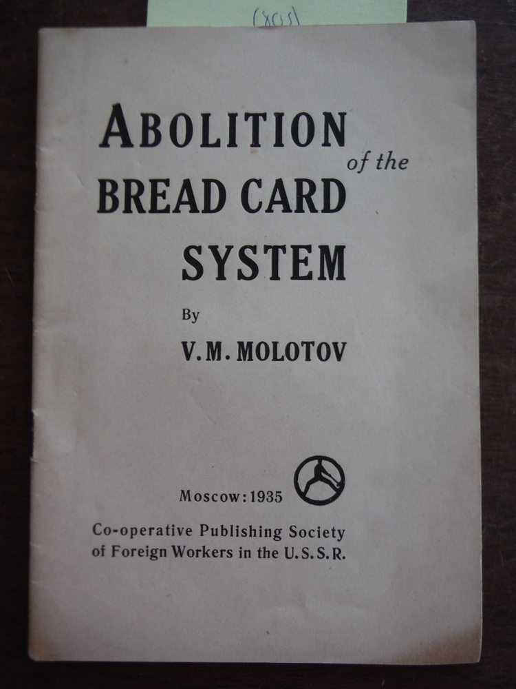 Abolition of the bread card system : report delivered at the Plenum of the Centr