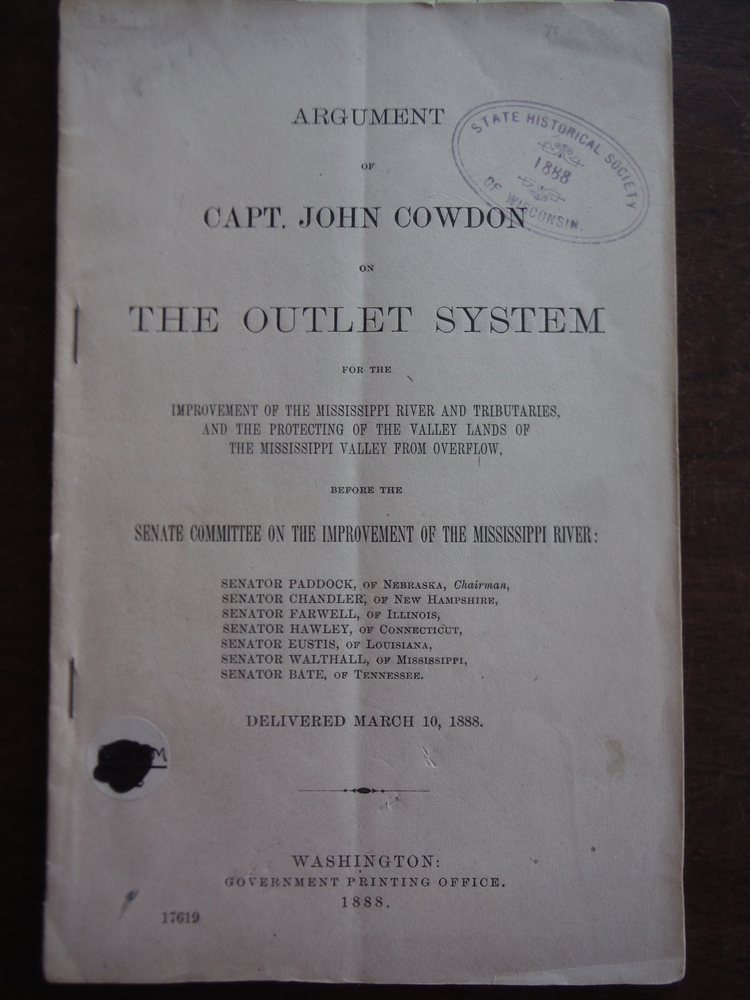 Argument of Capt. John Cowdon on the outlet system for the improvement of the Mi